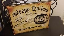 Primitive Halloween Sign Sleepy Hollow Bed and Breakfast Please Book 'A Head'