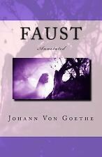 Faust : Annotated by Johann Wolfgang Von Goethe (2014, Paperback)