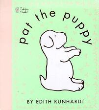 Touch-And-Feel: Pat the Puppy by Edith Kunhardt Davis and Edith Kunhardt...