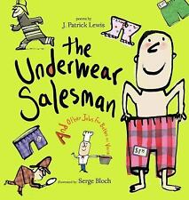 G, The Underwear Salesman: And Other Jobs for Better or Verse, Lewis, J. Patrick