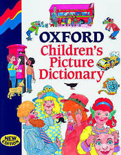 Oxford Children's Picture Dictionary by Hill, L. A., Innes, Charles