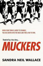 Muckers, Neil Wallace, Sandra, Good Condition, Book