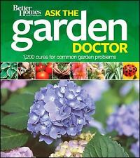 Better Homes and Gardens Ask the Garden Doctor Better Homes and Gardens Gardeni