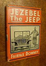 World War II, Humor, Jezebel The Jeep, Fairfax Downey