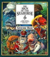 The SIGN OF THE SEAHORSE BY GRAEME BASE. PAPERBACK PUBLISHED BY PUFFIN 1996