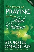 The Power of Praying® for Your Adult Children by Stormie Omartian (2014,...