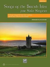 Songs of the British Isles for Solo Singers: 11 Songs Arranged for Solo Voice an
