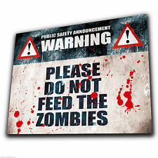 PLEASE DO NOT FEED THE ZOMBIES METAL Wall Sign Plaque poster funny humorous