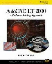 AutoCAD LT 2000: A Problem Solving Approach-ExLibrary