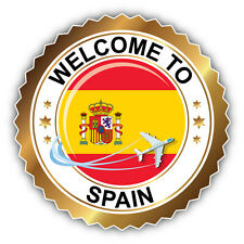 Spain Travel Welcome Label Car Bumper Sticker Decal 5'' x 5''