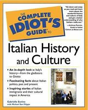 IDIOT'S GUIDE TO ITALIAN HISTORY AND CULTURE --PAPERBACK