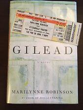 Gilead Marilynne Robinson Signed /w Talking Volumes Ticket Stub