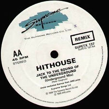 HITHOUSE - Jack To The Sound Of The Underground - Supreme - SUPETX 137 - Uk