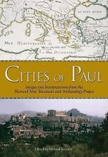 The Cities of Paul : Images and Interpretations from the Harvard New...