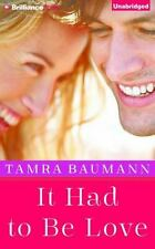 It Had to Be Love (An It Had to Be Novel)