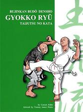 Gyokko Ryu - Training Manual - Bujinkan - Ninja - Ninjutsu