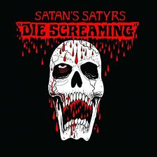 SATAN'S SATYRS - Die Screaming CD, NEU