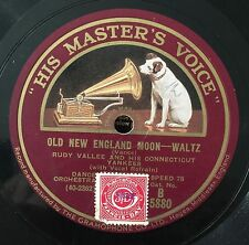 """RARE 78RPM 10"""" RUDY VALLEE AND HIS CONNECTICUT YANKEES  OLD NEW LEO REISMAN HMV"""