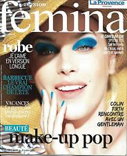 VERSION FEMINA N°747 25/07/2016  MAKE-UP POP/ COLIN FIRTH/ BARBECUE/ ROBES D'ETE