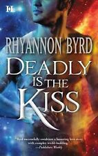 Deadly Is the Kiss (Hqn)