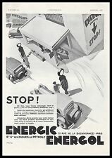 PUBLICITE ENERGOL ENERGIC  STATION SERVICE POMPE ESSENCE MOTOR OIL CAR AD  1932