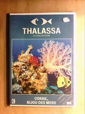 DVD DOC / THALASSA / CORAIL BIJOU DES MERS / NEUF SOUS CELLO