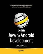 Learn Java for Android Development, Friesen, Jeff, New Book
