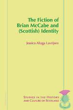 The Fiction of Brian McCabe and (Scottish) Identity, Jessica Aliaga Lavrijsen