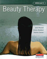 Beauty Therapy S/NVQ Level 3 by Ms Jane Hiscock, Elaine Stoddart, Ms Jeanine Co