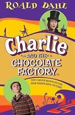 Roald Dahl Charlie and the Chocolate Factory (Film Tie in) Very Good Book