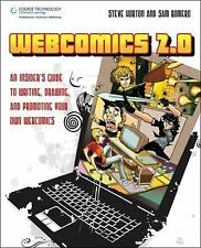 Webcomics 2.0: An Insider's Guide to Writing, Drawing and Promoting Your Own Web