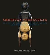 American Vernacular : New Discoveries in Folk Sculpture BK#58
