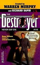 G, Never Say Die (The Destroyer #110), Warren Murphy & Richard Sapir, 0373632258