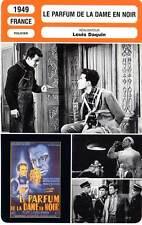 FICHE CINEMA : LE PARFUM DE LA DAME EN NOIR - Reggiani,Perdrière,Daquin 1949