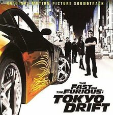 The Fast and the Furious: Tokyo Drift [Original Soundtrack] by Original...