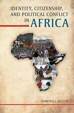 Identity, Citizenship, and Political Conflict in Africa