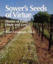 Sower's Seeds of Virtue: Stories of Faith, Hope, and Love (Spiritual-ExLibrary