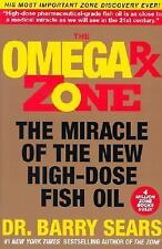 The Omega Rx Zone: The Miracle of the New High-Dose Fish Oil The Zone