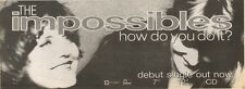 28/7/90 Pgn20 Advert: The Impossibles Debut Single how Do You Do It? 4x11