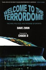 Welcome to the Terrordome: The Pain, Politics and Promise of Sports