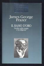 J.G. Frazer Il ramo d'oro,Studio sulla magia e la religione, Euroclub 1995 I ed.
