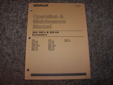 Cat Caterpillar Excavator 325 L LN 7TG 8JG Owner Operation Maintenance Manual
