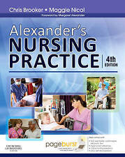 Alexander's Nursing Practice: With Pageburst access, 4e-ExLibrary