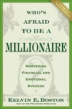 Who's Afraid To Be a Millionaire: Mastering Financial and Emotional Su-ExLibrary