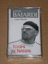 ORCHESTRA BAIARDI... CON GUSTO - TOCAME LA BANDANA - MUSICASSETTA MC SIGILLATA