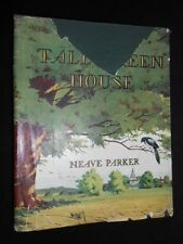 SIGNED: Neave Parker - The Tall Green House - 1948-1st, Children's Nature Story
