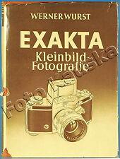 Exakta Kleinbild-Fotografie von Werner Wurst Buch livre book libro - (75472)