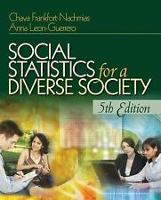 Social Statistics for a Diverse Society 5th Edition by Frankfort-Nachmias, Chav