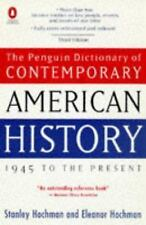 Dictionary of Contemporary American History, The Penguin: 1945 to the Present (R