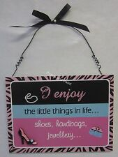 Pink 3 Dimensional Hanging Plaque Wall Sign I Enjoy The Little Things in Life...